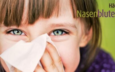 Häufig Nasenbluten